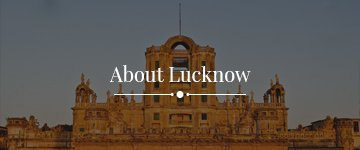 about_lucknow