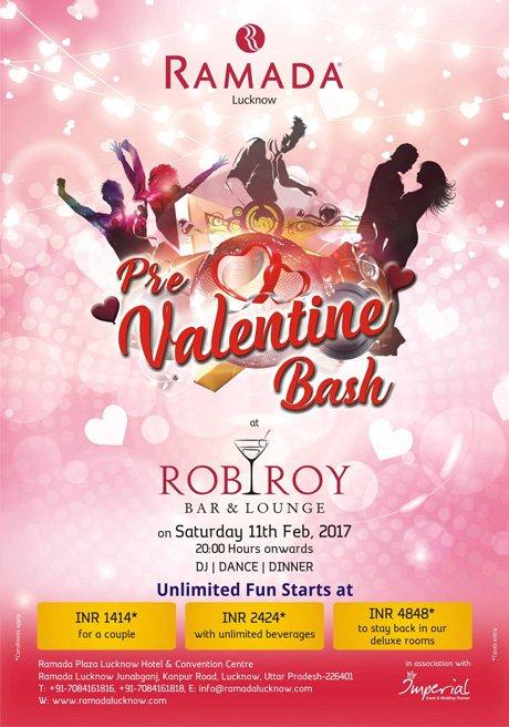 Pre-Valentine-Bash-at-Ramada-Lucknow-Offer-February-2017-Rob-Roy