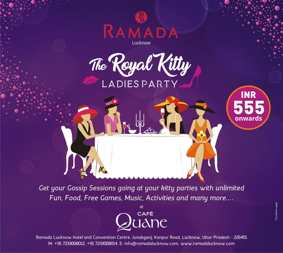 Lucknow's best Kitty Party Venue, at Ramada Lucknow