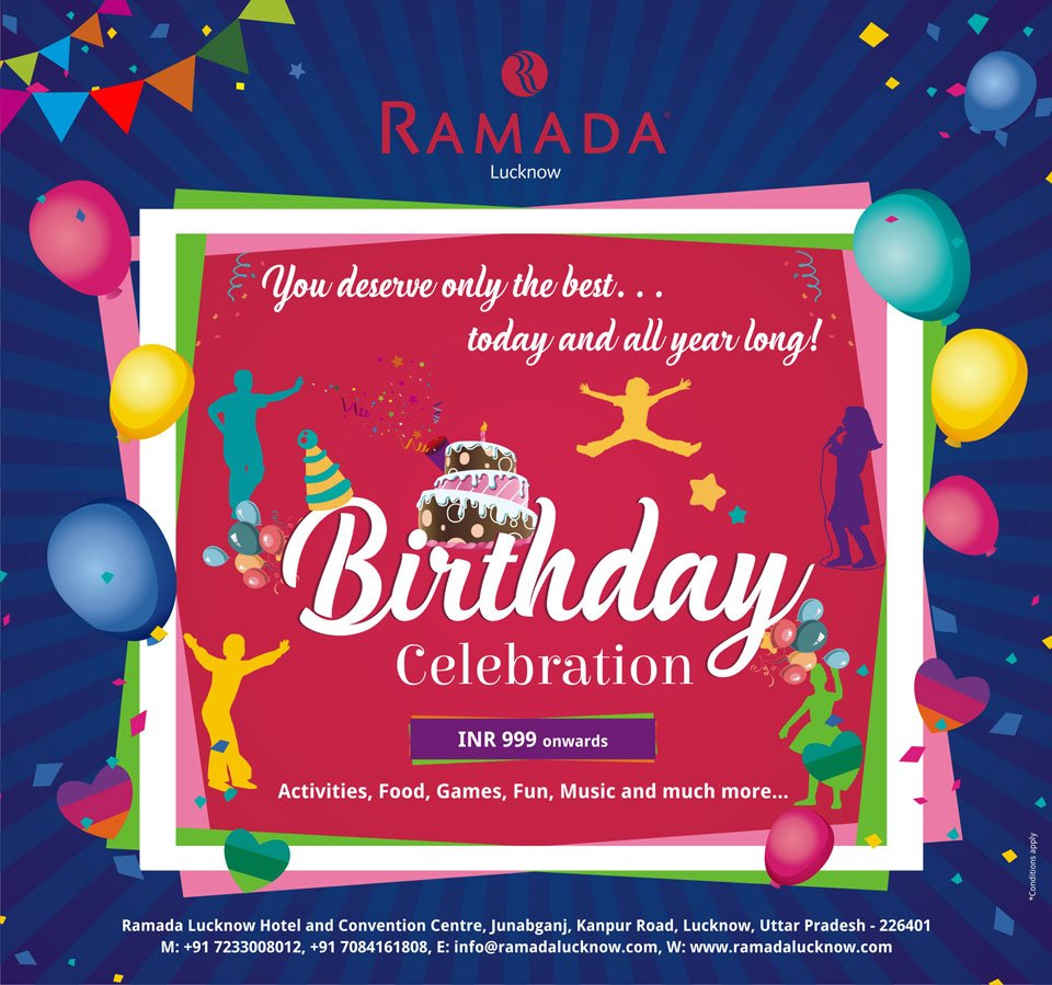 f6a38bd6e6c The Birthday Celebrations Offer at Ramada Lucknow