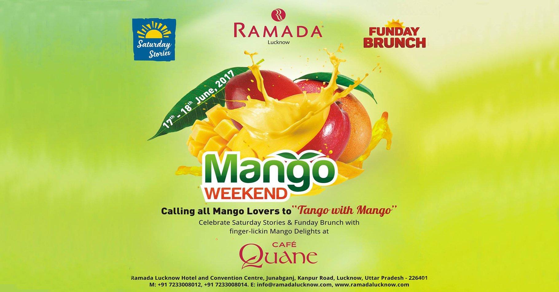 Mango-Weekend-June-17-18-2017-Ramada-Lucknow